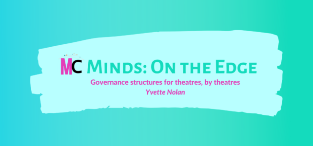 'Governance structures for theatres, by theatres' by Yvette Nolan