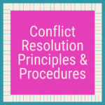 Conflict Resolution Principles & Procedures