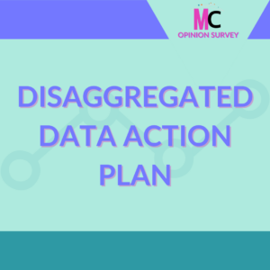Disaggregated Data Action Plan