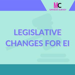 Legislative changes for employment insurance